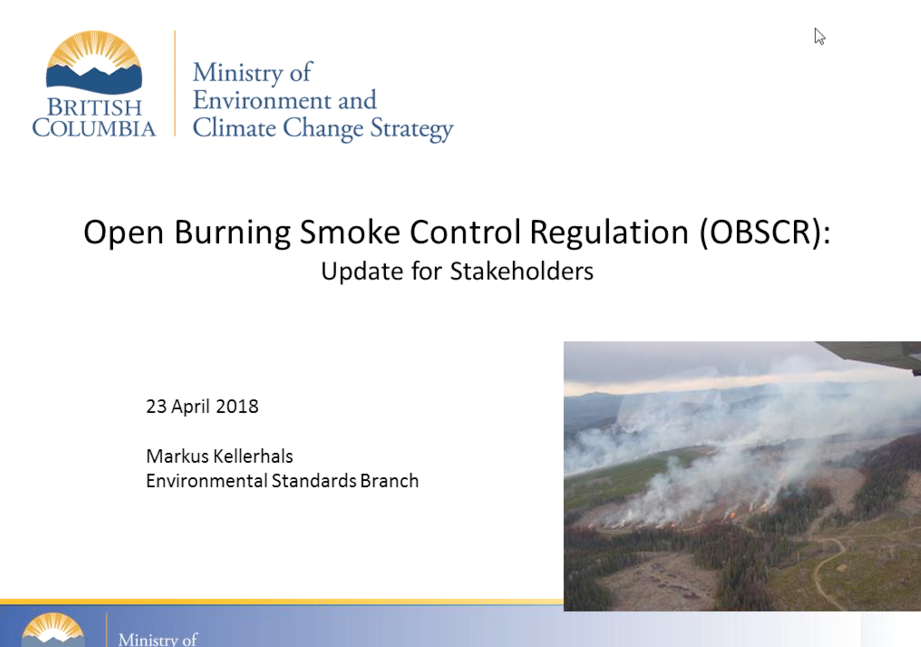 Live Blog of a Webinar with Ministry of Environment on new Open Burning Smoke Control Regs